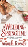A Wedding in Springtime - Amanda Forester