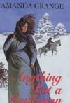 Anything But a Gentleman - Amanda Grange