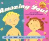 Amazing You: Getting Smart About Your Private Parts - Gail Saltz, Lynne Avril Cravath