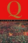Q - Luther Blissett, Wu Ming, Shaun Whiteside