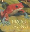 Frog Song - Brenda Z. Guiberson, Gennady Spirin