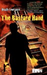 The Bastard Hand - Heath Lowrance