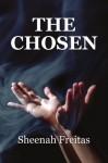 The Chosen - Sheenah Freitas