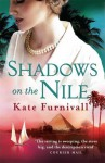Shadows on the Nile - Kate Furnivall