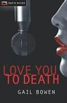 Love You to Death - Gail Bowen