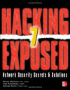 Hacking Exposed: Network Security Secrets and Solutions. Stuart McClure, Joel Scambray, George Kurtz - Stuart McClure