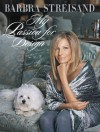 My Passion for Design - Barbra Streisand