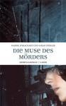 Die Muse des Mörders - Nadine d'Arachart