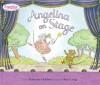 Angelina on Stage - Katharine Holabird, Helen Craig