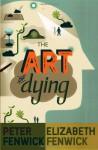 The Art of Dying - Peter Fenwick, Elizabeth Fenwick