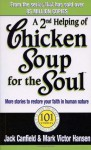 A 2nd Helping of Chicken Soup for the Soul: More Stories to Restore Your Faith in Human Nature - Jack Canfield, Mark Victor Hansen