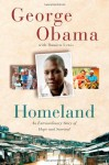 Homeland: An Extraordinary Story of Hope and Survival - George Obama, Damien Lewis