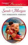 The Forbidden Ferrara - Sarah Morgan