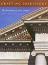 Crafting Traditions: The Architecture of Mark Lemmon - Richard R. Brettell