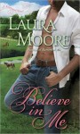 Believe in Me (Rosewood Trilogy, #2) - Laura Moore