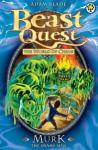 Beast Quest 34: Murk the Swamp Man - Adam Blade