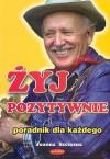 Żyj pozytywnie - Joanna Szczęsna