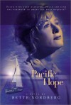 Pacific Hope - Bette Nordberg