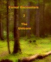 Carnal Encounters, The Unicorn - Dr Ludwig Spunkel, yakoomi d6ckg