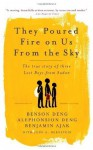 They Poured Fire on Us From the Sky: The Story of Three Lost Boys from Sudan by Ajak, Benjamin, Deng, Benson, Deng, Alephonsian, Bernstein, unknown edition [Paperback(2006)] - Benjamin Ajak