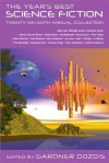The Year's Best Science Fiction: Twenty-Seventh Annual Collection - Gardner R. Dozois, Robert Charles Wilson, Sarah Monette, Elizabeth Bear