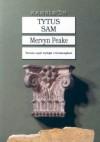 Tytus sam - Mervyn Peake