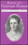 Memoir of a Victorian Woman: Reflections of Louise Creighton, 1850-1936 - Louise Creighton