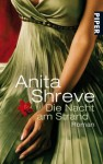 Die Nacht Am Strand Roman - Anita Shreve, Mechtild Sandberg