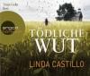 Tödliche Wut - Linda Castillo, Tanja Geke