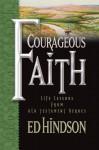 Courageous Faith - Ed Hindson