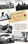 Tao of Travel - Paul Theroux