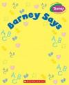 Barney Says - Jeff Albrecht