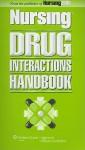 Nursing Drug Interactions Handbook - Lippincott Williams & Wilkins, Springhouse