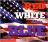 Red, White, And Blue - Susan Canizares, Betsey Chessen