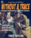 Without a Trace - Troy Taylor