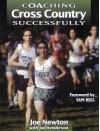 Coaching Cross Country Successfully (Coaching Successfully Series) - Joe Newton, Joe Henderson