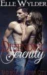 Defending Serenity - Elle Wylder