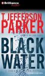 Black Water - T. Jefferson Parker, Aasne Vigesaa