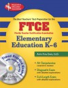 FTCE Elementary Education K-6 w/ CD-ROM (REA) The Best Test Prep - Anita Price Davis