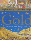 Gold: A Treasure Hunt Through Time - Meredith Hooper, Stephen Biesty