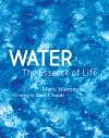 Water: The Essence of Life - Mark Niemeyer, David Suzuki