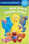 Read Around Sesame Street (Sesame Street) - Sarah Albee, Abigail Tabby, Linda Hayward, Joe Mathieu