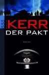 Der Pakt - Philip Kerr, Cornelia Holfelder-von der Tann