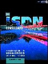 The ISDN Consultant: A Stress-Free Guide to High-Speed Communications - Robert E. Lee