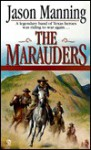 The Marauders - Jason Manning