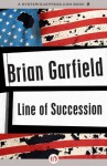 Line of Succession - Brian Garfield