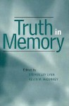 Truth in Memory - Steven Jay Lynn