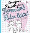 Romans palce lizać - Grzegorz Kasdepke