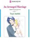 An Arranged Marriage (Harlequin Comics) - Susan Fox, Toyo Issiki