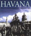 Havana: History and Architecture of a Romantic City - Maria Luisa Lobo Montalvo, Hugh Thomas, Lorna S. Fox